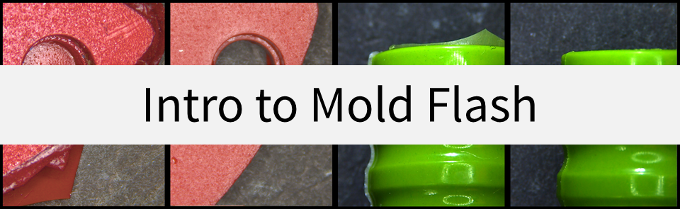Molding Defects | Mold Flash
